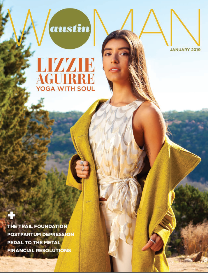 Miraval Austin featured in Austin Woman Magazine, Jan. 2019.